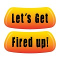 Let's Get Fired Up